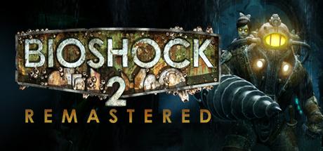 BioShock 2 Remastered Cerinte de sistem