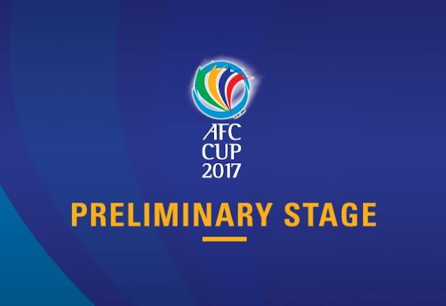 AFC Cup 2017 Preliminary Stage