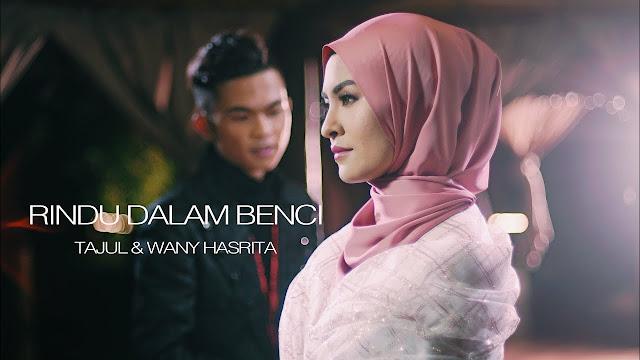 Lirik Lagu Rindu Dalam Benci, Wany Hasrita ft Tajul