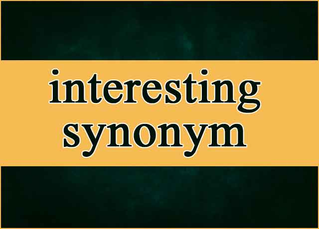 100 Interesting Synonym