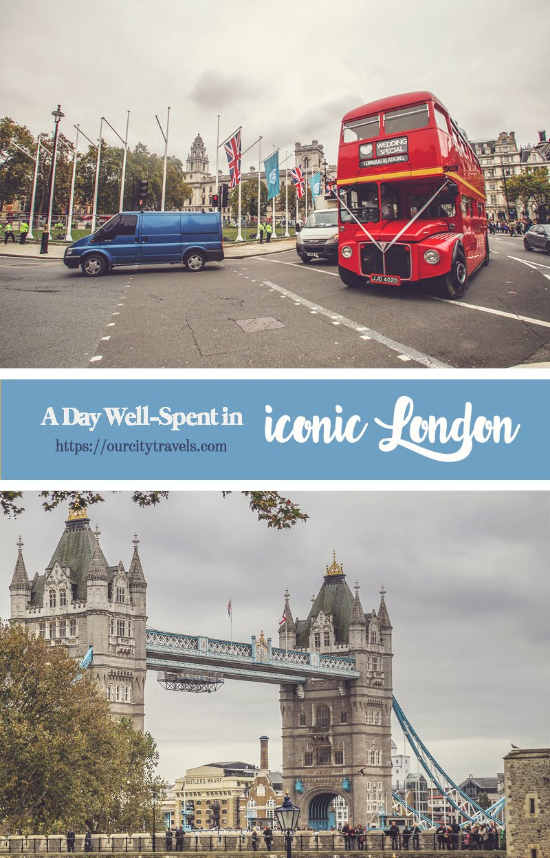 A Day Well-Spent in Iconic London