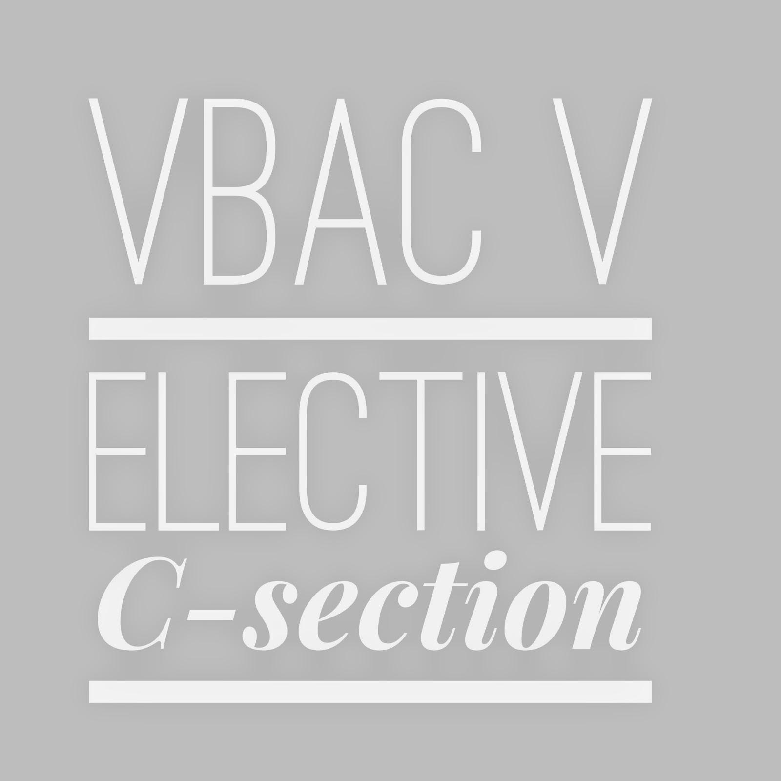 Vbac V Elective C Section