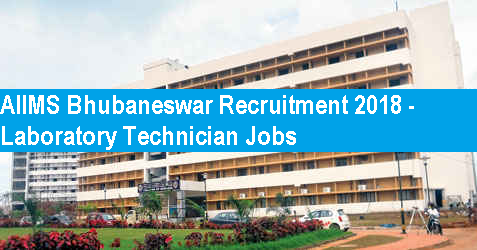 aiims-bhubaneswar-recruitment-2018-lab-tech-posts