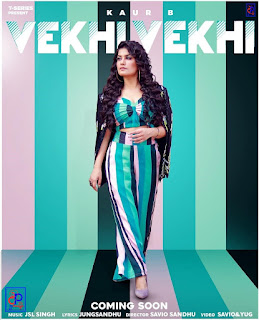 Vekhi Vekhi Latest Song by Kaur B