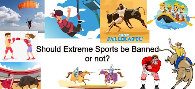 Should Extreme Sports be Banned or not?