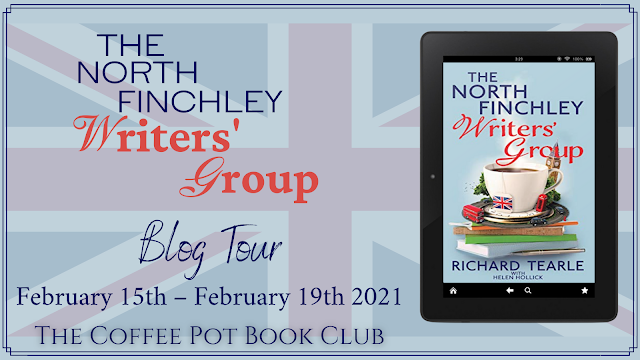 "[Blog Tour] ""The North Finchley Writers' Group"" by Richard Tearle, with Helen Hollick #ContemporaryRomance"