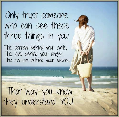 Only Trust Someone Who Can See These Three Things In You