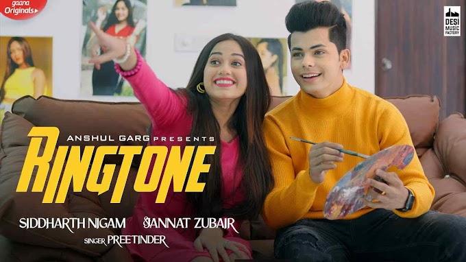 Ringtone Lyrics in English - Jannat Zubair x Siddharth Nigam Romantic Song 2020