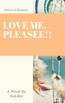 Love Me, Pleasee!! by AokiRei Pdf