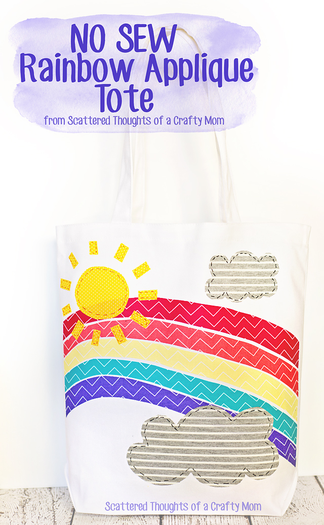 Make this adorable Rainbow Appliqued Tote for Spring!  Best part?  This is a no sewing required project!