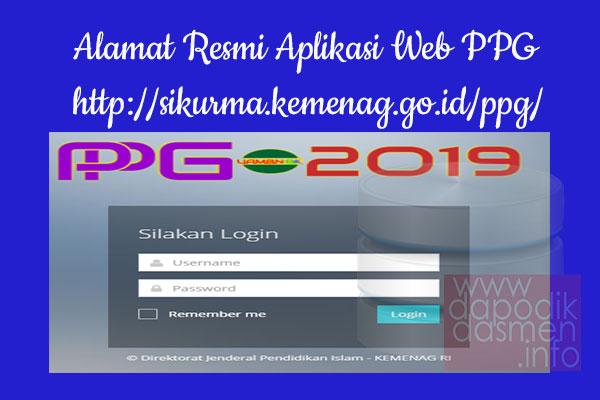 http://sikurma.kemenag.go.id/ppg/ Alamat Resmi Aplikasi Website PPG KEMENAG
