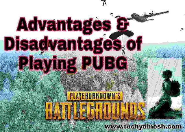 Advantages of Playing PUBG | Top 10 Advantages of playing PUBG Video Game