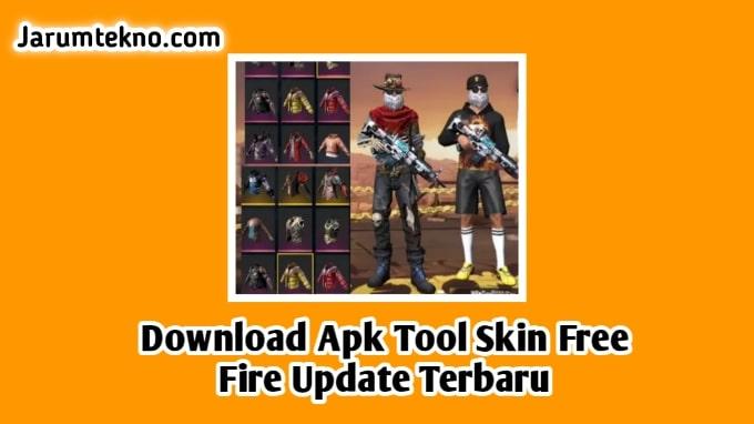 Download Apk Tool Skin Free Fire Update Terbaru