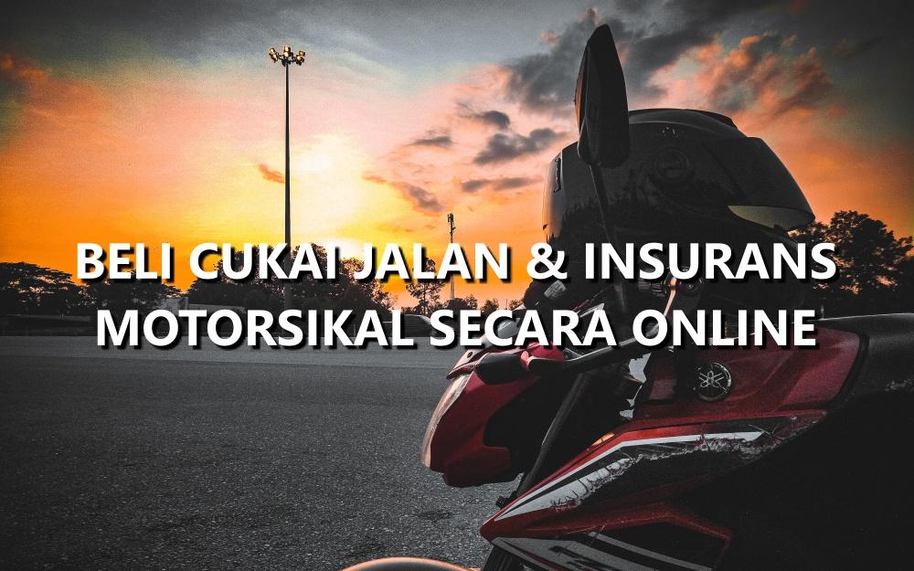 Beli Cukai Jalan dan Insurans Motorsikal Secara Online