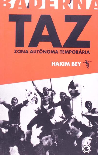 Capa do livro TAZ, ou Zona Autônoma Temporária, do escritor anarquista Hakim Bey.