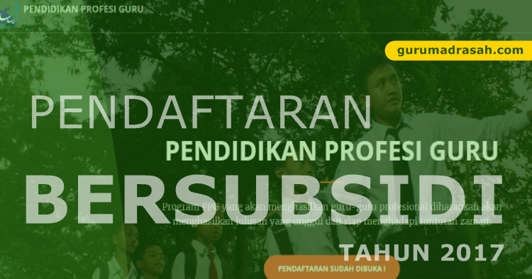 Info Pendaftaran Ppg Pra Jabatan Bersubsidi Tahun 2017 Guru Madrasah