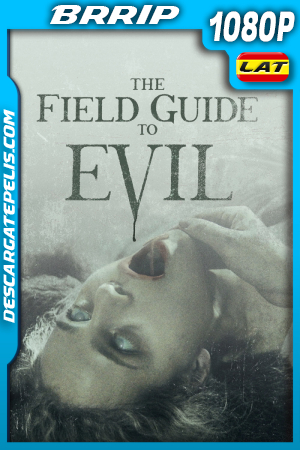 The Field Guide to Evil (2018) 1080P BRRIP Latino – Ingles