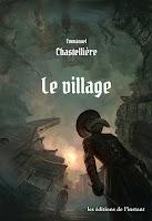 https://andree-la-papivore.blogspot.fr/2016/07/le-village-demmanuel-chastelliere.html