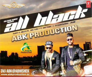 All-Black-Raftar-Abk-Production