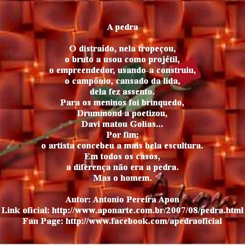 Poema A pedra, de Antonio Pereira Apon.