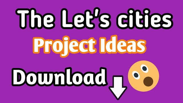 The Let's Cities Project  Ideas