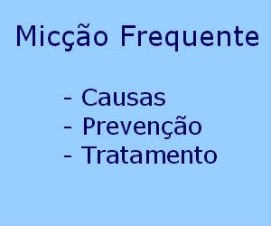 Micção frequente causas sintomas tratamento