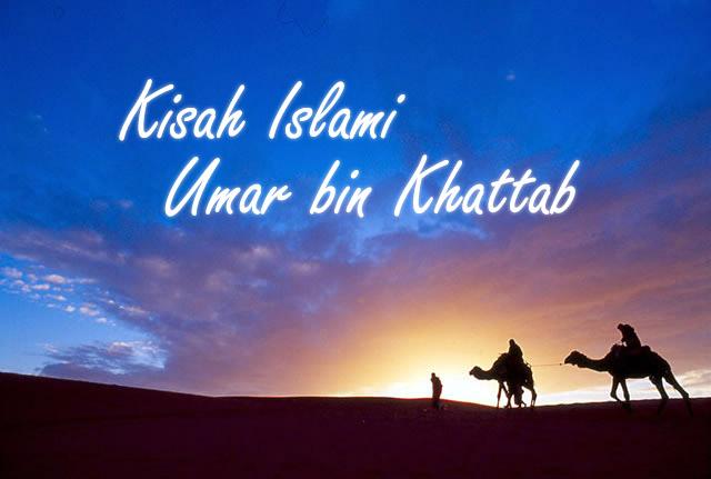 Kisah Islami | Umar bin Khattab
