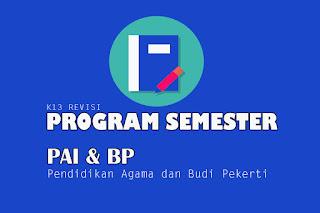 Contoh program semester dan contoh tabel program semester dalam bentuk format program semester yaitu Program Semester PAI dan BP Kelas X, Program Semester PAI dan BP Kelas XI dan Program Semester PAI dan BP Kelas XII. Program Semester pdf