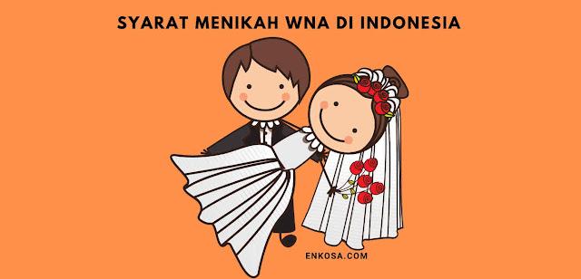 Dokumen Persyaratan Menikah Dengan WNA