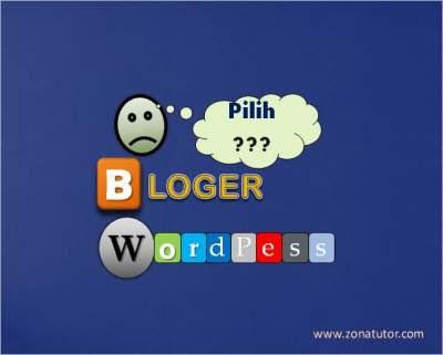Pilih Blogger atau WordPress