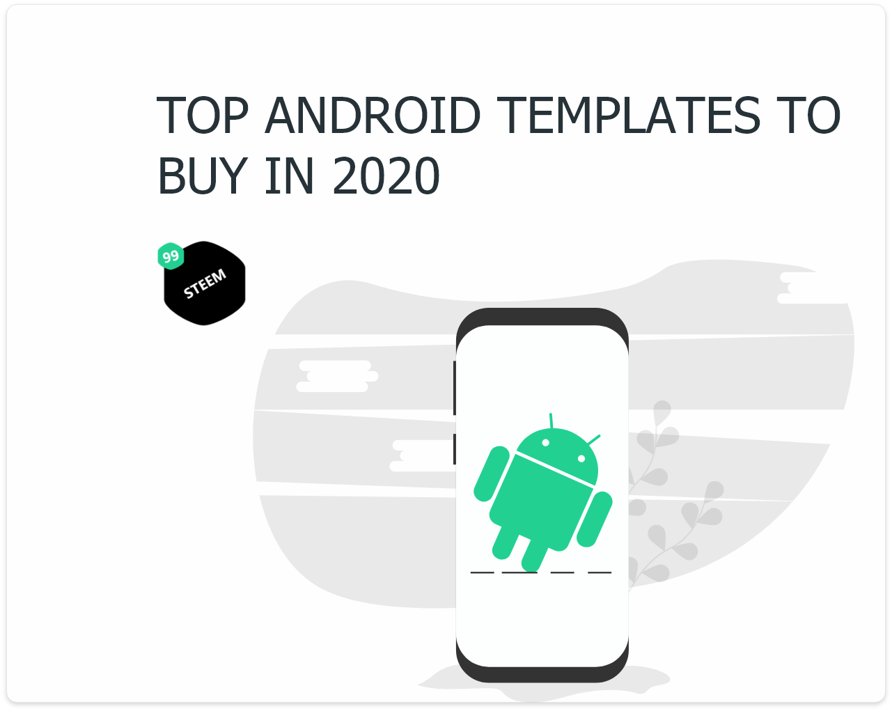 Top Android Application template to buy in 2020 - 99steem