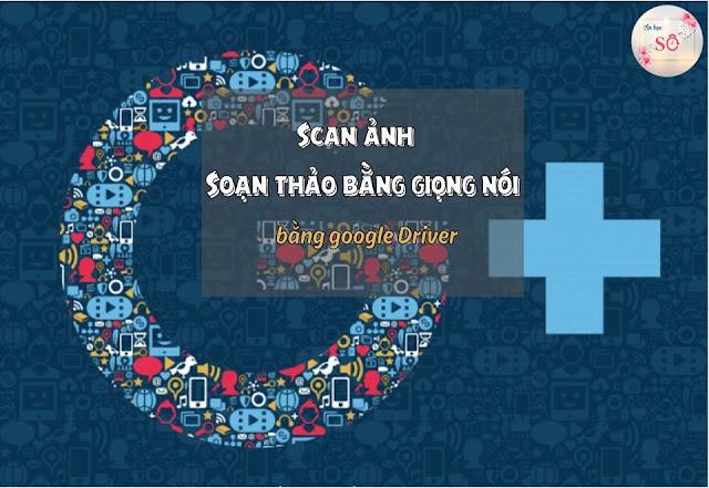 NHUNG TINH NANG VUOT TROI CUA GOOGLE DRIVE