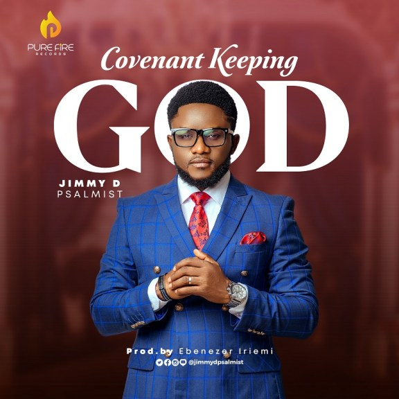 Audio + Video: Jimmy D Psalmist – Covenant Keeping God