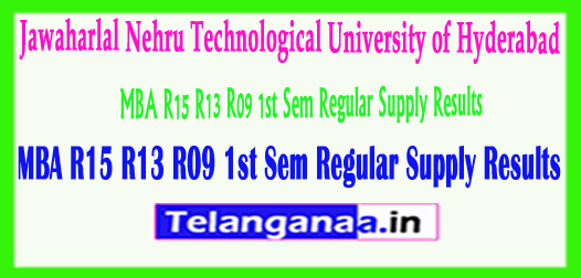 JNTUH MBA R15 R13 R09 1st Sem Regular Supply Results 2018