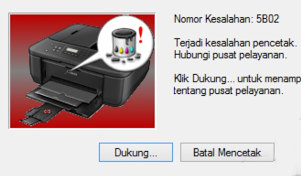 Cara Mengatasi Error 5B02 Printer Canon MX497