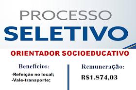 Aberto Processo Seletivo para Orientador Socioeducativo. Salário de R$1.874,03