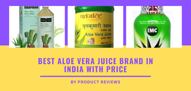 Best aloe vera juice brand in India with price buy online on amazon