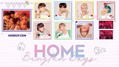 Lirik Lagu Home BTS (방탄소년단) & Terjemahan, Makna, Arti