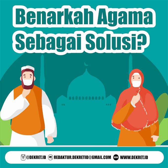 Benarkah Agama Sebagai Solusi?