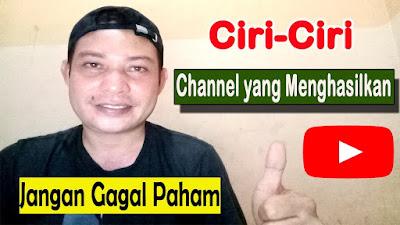 Ciri-Ciri Channel Youtube yang Sudah Berpenghasilan