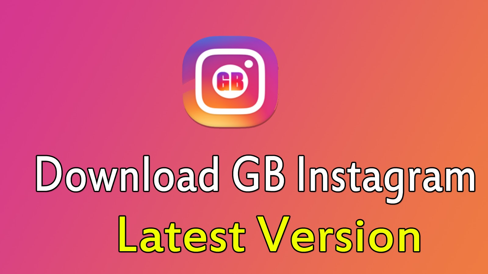 Download gb instagram 1 50 apk | Download Latest Version GB