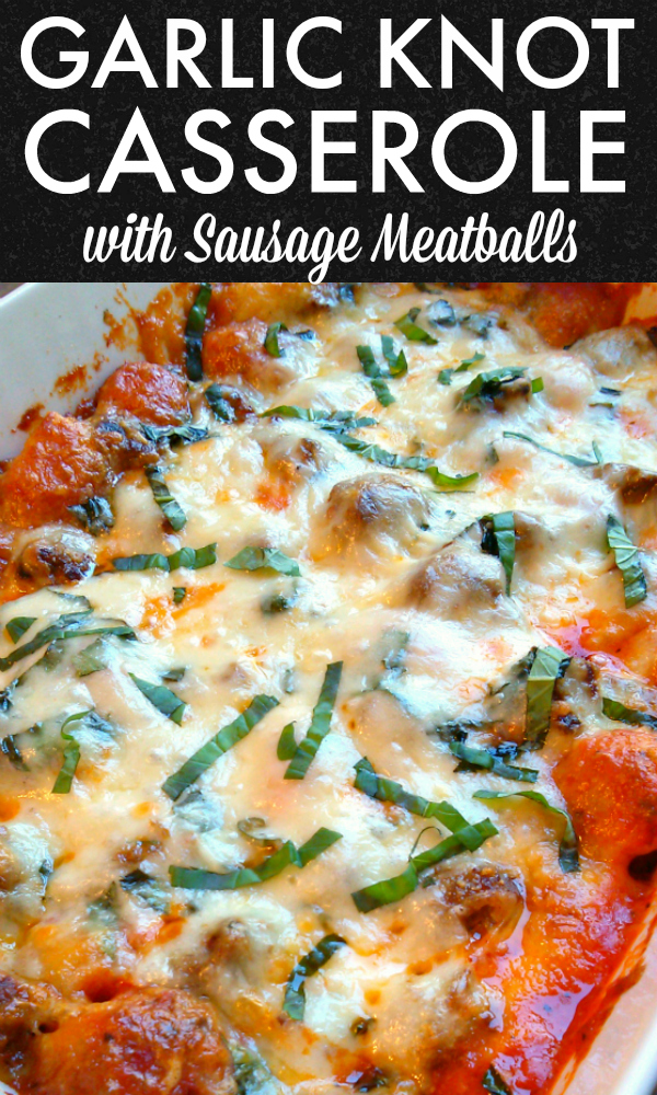 A quick and easy casserole recipe with garlic knots made from refrigerated biscuit dough, Italian sausage meatballs, marinara and mozzarella cheese that eats a lot like a deep-dish pizza!