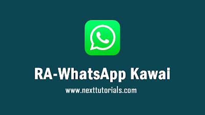 Download RA-WhatsApp Kawaii v8.51 latest version 2020,rawa kawaii v8.51,tema ra whatsapp kawaii keren 2020,aplikasi wa mod anti-blokir terbaik 2020,