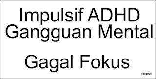 pasien ADHD dengan gejala impulsif dan hiperaktive disorders