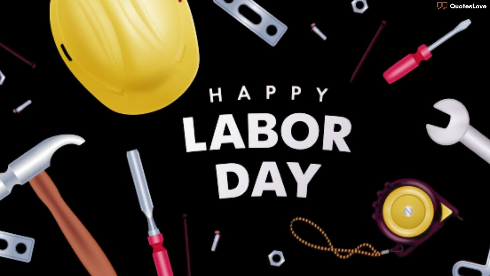 Labor Day Wishes, Greetings, Messages, Images, Pictures, Poster, Pictures
