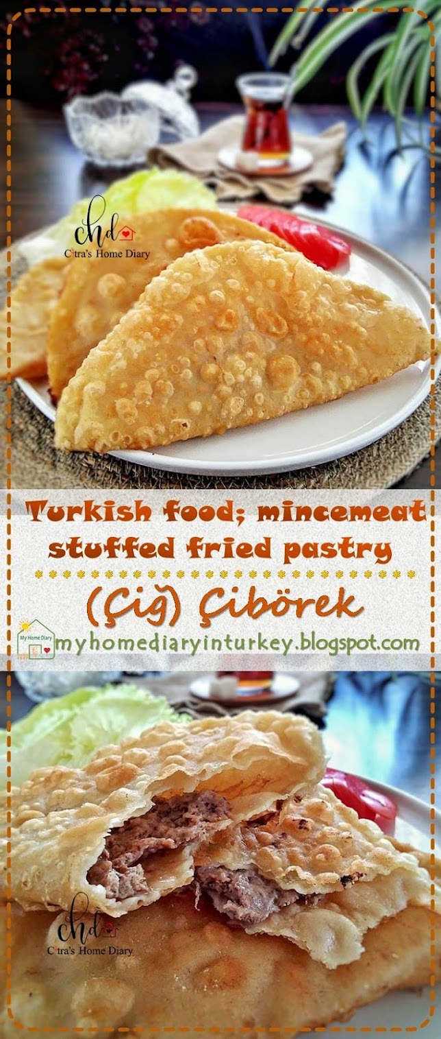 (Çiğ) Çibörek / Turkish food recipe; mincemeat stuffed fried meat turnover | Çitra's Home Diary. #çibörektarifi #turkishfoodrecipe #turkishfoodphotography #turkishcuisine #turnoverecipe #resepmasakanturki #friedpastry