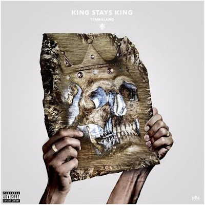 Timbaland | King Stays King | Mixtape Stream