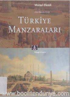 Murad Efendi - Türkiye Manzaraları