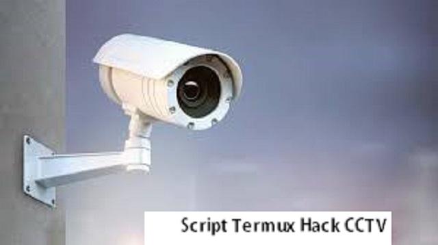 Script Termux Hack CCTV