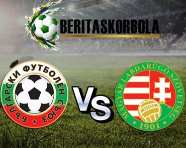 Prediksi Bulgaria VS Hungaria, 27 Maret 2020